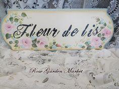 Fleur De Lis Roses and Aqua Flowers Wood Sign Hand Painted