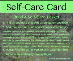 Self-Care Card: Make A Self-Care Basket and schedule a date with YOU! |~| camerinross.com