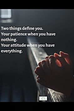 Truth of Life Inspirational Wisdom Quotes, Positive Quotes, Two Things Define You, Having Patience, Truth Of Life, Life Quotes, Self, Positivity, Words