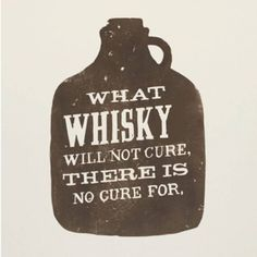 What Whisky Will Not Cure - Whiskyglas Whisky-Blog
