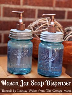 DIY: Mason Jar Soap Dispenser ~ Actually, I really like this idea. More durable than the plastic containers you get. . .and you can actually wash it out easily when done or changing soaps! Nice!