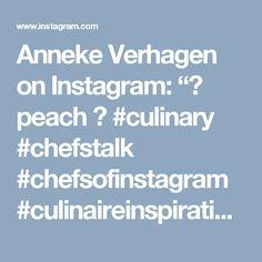 """Anneke Verhagen on Instagram: """"🍑 peach 🍑 #culinary #chefstalk #chefsofinstagram #culinaireinspiratie #chefsplating #callebaut #dessert #dessertmasters #food #foodartchefs…"""" • Instagram"""