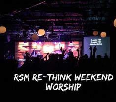 RSM (Redemption Student Ministry) Re-Think Weekend Worship and Session Two: Kingdom #RSM #rethink2016 #socialmediatakeover #redemptionstudents