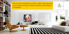 We have been committed to provide a better living experience to its customers through constant innovation and excellence in hospitality.