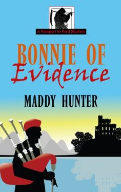 Bonnie of Evidence (Wheeler Large Print Cozy Mystery) by Maddy Hunter,Emily Andrew-Miceli, travel escort extraordinaire, and her husband, Etienne, are leading a merry band of globetrotting seniors on a tour of Scotland's highlands and islands. In addition to the usual haggis tasting and kilt shopping activities, Emily ...
