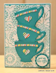 2016 VIDEO  TUTORIAL    4 DIFFERENT  Teacups Cards using the :       A Nice Cuppa Stamp Set and co-ordinating Cups & Kettle Framelits Dies