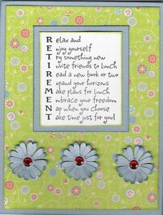Another page submitted for a teacher's retirement scrapbook. Retirement Survival Kit, Best Retirement Gifts, Retirement Celebration, Investing For Retirement, Retirement Parties, Early Retirement, Retirement Poems For Teachers, Quotes About Retirement, Diy Retirement Cards