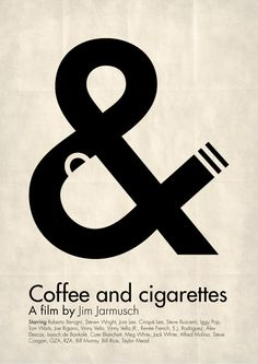 Coffee and Cigarettes - Graphic Design Typographic / Negative space Poster Graphisches Design, Logo Design, Print Design, Clever Design, Smart Design, Art Print, Typography Poster, Graphic Design Typography, Graphic Design Illustration