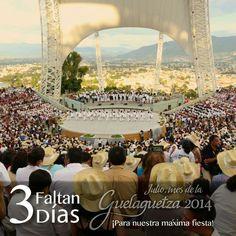 Inicia la cuenta regresiva, la máxima expresión cultural de los oaxaqueños para el mundo. #Guelaguetza2014.