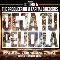 J Alvarez Ft. Ñejo, Ñengo Flow, Chris G, Maximus Wel & Franco El Gorila – Deja Tu Pelicula (Prod. By Montana The Producer)  https://app.box.com/s/wok92qwu3mqz14yq5dkk