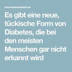 Es gibt eine neue, tückische Form von Diabetes, die bei den meisten Menschen gar nicht erkannt wird