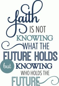 Silhouette Design Store - View Design #74108: faith is knowing who holds future phrase