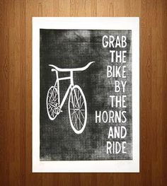 Grab the Bike by the Horns Print