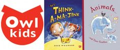 Good Books from OwlKids « Imagination Soup | Fun Learning and Play Activities for Kids