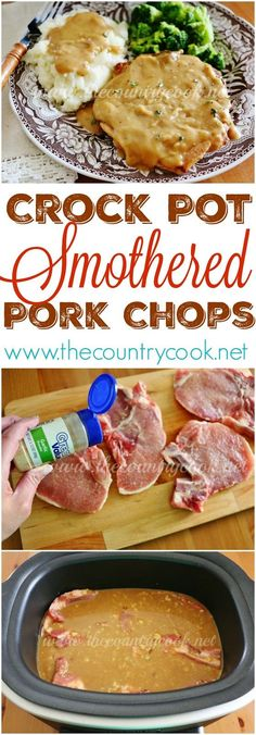 The Country Cook: Crock Pot Smothered Pork Chops #Chops #Cook #Country #Crock #Easycrockpotrecipes #Pork #Pot #Smothered