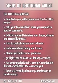 """The signs of emotional abuse may not be readily apparent. Learn how to recognize the signs of emotional abuse and what to do about it."" www.HealthyPlace.com"