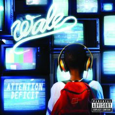 Attention Deficit (Bonus Track Version) by Wale on Apple Music