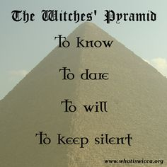The Witches' Pyramid. #wicca #witch #witchcraft
