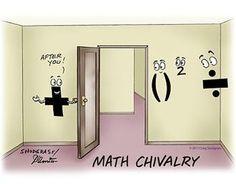 #math #humor Math chivalry! Who said it was dead?!
