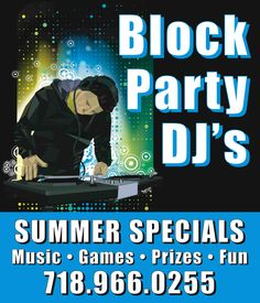 Make your Summer Fun with A Touch of Class DJ's   Great Music,Games, Prizes.  Call us today 718 966 0255  www.atouchofclassdj.com