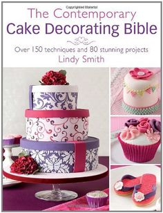 The Contemporary Cake Decorating Bible: Creative Techniques  Fresh Inspiration  Stylish Designs: http://www.amazon.co.uk/Contemporary-Cake-Decorating-Bible-Inspiration/dp/0715338366/?tag=test-20
