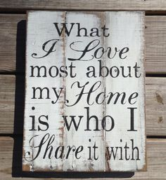 What I love most about my Home is who I by RescuedandRepurposed, $35.00