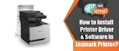 When you try to set up your printer with any peripherical device the correct drivers need to be installed in it Sometimes the set-up disk misplaced or unavailable in that case you need download drivers directly from the official website. In this blog, we provide you the instructions about locating, downloading and installing drivers for your Lexmark Printer.