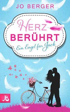 Zwinkerlings Bibliothek: [Rezension C] Jo Berger - Herz berührt - Ein Engel für Jack  #rezension #liebesroman #joberger #autorensofa Deutsche Autorin