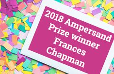 We are delighted to announce that AWC graduate Frances Chapman has won the prestigious Hardie Grant Egmont 2018 Ampersand Prize for her 'vibrant' debut YA novel, What it Takes Ya Novels, Inspire Me, Congratulations, Writer, Vibrant, Students, France, Blog, Inspiration