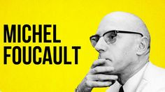 Michel Foucault. Who is he?