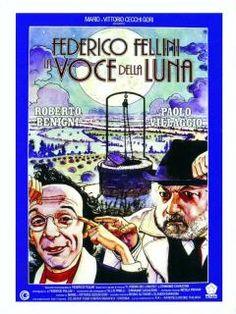 La voce della luna   Fondazione Federico Fellini