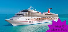 Cruising 101: What to pack when you head out on a cruise. AND what not to pack!