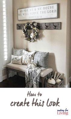 How to create this entryway look that has been the most repinned image on my pinterest. A collection of where to get the grey throw, bench, hooks, sign, white pumpkins, grey crates, pillows and wreath.