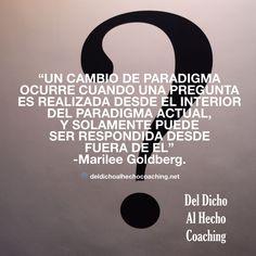 El poder de la pregunta para provocar cambios.  #Coaching #DesarrolloHumuano #InteligenciaEmocional #Bienestar