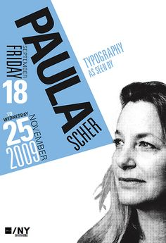 I love the big scale and immediate impact of posters. They're my favourite things to design. [Paula Scher]