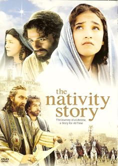 """The nativity story"" Touches my heart and a movie that my family and I cherish watching each year."