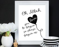 The perfect dua reminder.. Oh Allah, you love to forgive so please forgive me.  Click to see more from MeMuslimaDesigns on Etsy.