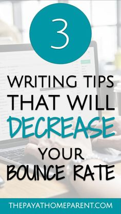 writing tips that will decrease your bounce rate