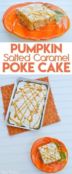 Pumpkin Salted Caramel Poke Cake - Try this easy pumpkin dessert made with a cake mix and salted caramel.