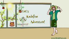 Let's Redefine #Adventure! #travel #ideas #journey #adventurous #happy #joy #smiles #fun #crazy #weird #holiday #happiness