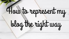 How to represent my blog the right way