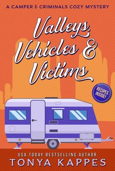 Jeanine Carlson recommends Valleys, Vehicles & Victims: A Camper & Criminals Cozy Mystery Series Murder Mystery Books, Mystery Series, Cozy Mysteries, Love Book, Great Books, Bestselling Author, Kids Playing, Books To Read, Camper