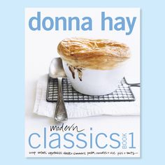 Donna Hay Modern Classics Book 1 recommended in Food Network Magazine