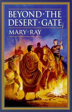 Beyond the Desert Gate by Mary Ray. $11.86. Publication: February 1, 2001. Reading level: Ages 14 and up. Publisher: Bethlehem Books; 2nd Revised edition edition (February 1, 2001). Author: Mary Ray. Save 15% Off!