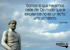 #educación Haz de la excelencia un hábito...