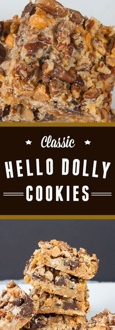 Classic Hello Dolly Cookies - Quick, easy and down right delicious!