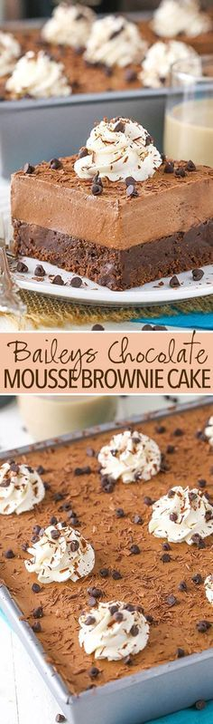 Baileys Chocolate Mousse Brownie Cake - a dense chocolate brownie topped with Baileys chocolate mousse!