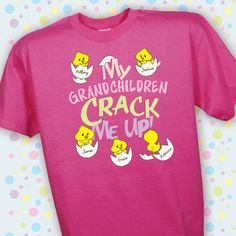 This personalized Crack Me Up t-shirt will bring a smile to your face the same way your children or grandchildren do. Personalize with any title (Nana, Gigi, etc) and decorated with up to30 chicks, each with its own custom name.  This adorable, machine-washable personalized t-shirt is made of premium 100% cotton, comes in your choice of eight vibrant colors and is available in adult sizes S-3XL.