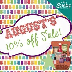 Almost all products are 10% off for the month of August to make room for the new stuff! https://scented4life.scentsy.us/