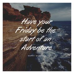 Have your Friday be the start of an adventure! What will you knock off your bucket list this weekend? #happyweekend #bucketlist #adventure Happy Week End, Sunday Inspiration, Back To Nature, Nature Nature, Nature Quotes, Natural Healing, Affirmations, The Cure, Dreaming Of You